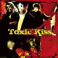 Toxic Kiss en concert