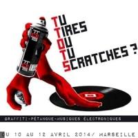 Tu Tires Ou Tu Scratches ?